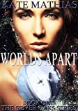 Worlds Apart (The Silver Oaks Series Book 1)