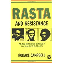 Rasta and Resistance: From Marcus Garvey to Walter Rodney