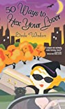 50 Ways to Hex Your Lover, Linda Wisdom and Linda Randall Wisdom, 140221085X