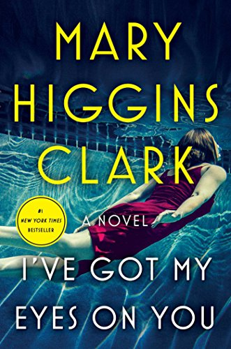 I've Got My Eyes on You by [Clark, Mary Higgins]