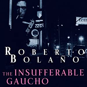The Insufferable Gaucho Audiobook