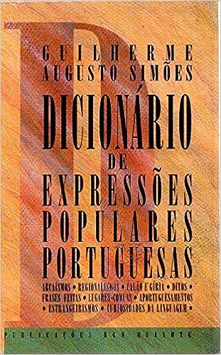 Dicionário De Expressões Populares Portuguesas Arcaísmos