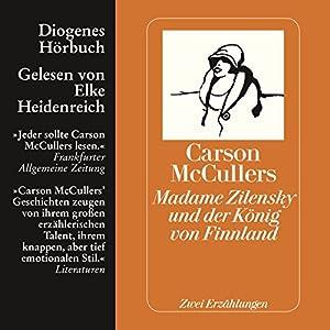 Madame Zilensky und der König von Finnland. Zwei Erzählungen Hörbuch