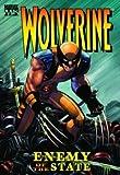Wolverine: Enemy Of The State Volume 1 HC (Wolverine (Mass))