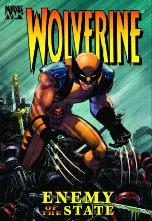 Read Online Wolverine: Enemy Of The State Volume 1 HC (Wolverine (Mass)) pdf epub