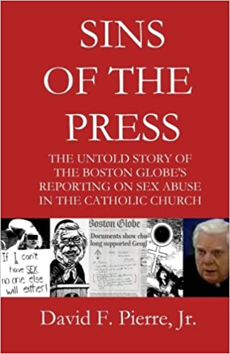 Sins of the Press: The Untold Story of The Boston Globe's