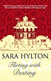 Flirting with Destiny, Sara Hylton, 0727869493