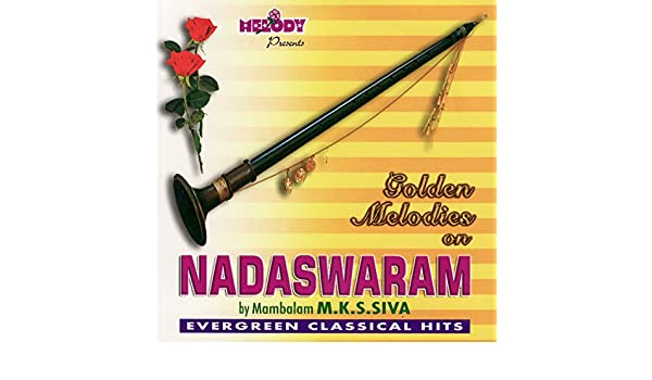 alaipayuthe kanna nadaswaram