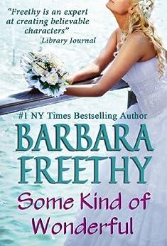 Some Kind of Wonderful by [Freethy, Barbara]
