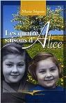 Les quatre saisons d'Alice par Séguin
