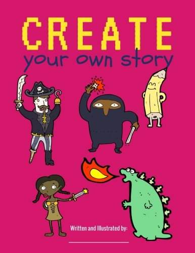 Create Your Own Story: Blank Book for Kids / Creatively Write and Illustrate Stories, Fairy Tales, Comics, Adventures / 100 Pages / Fruit Punch Pink (Creative Writing for Kids)