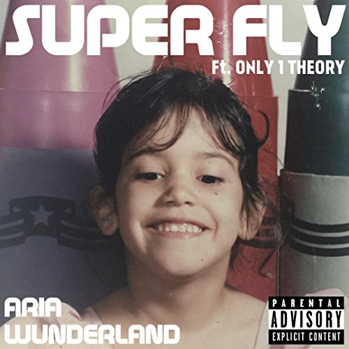 Super Fly - Single [Explicit] ()
