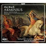 ブルッフ:オラトリオ「アルミニウス」Op.43