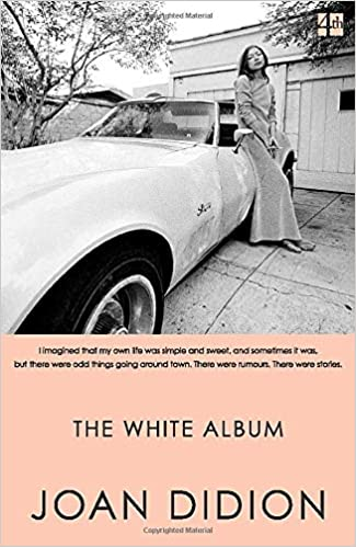 The white album [EN] - Joan Didion