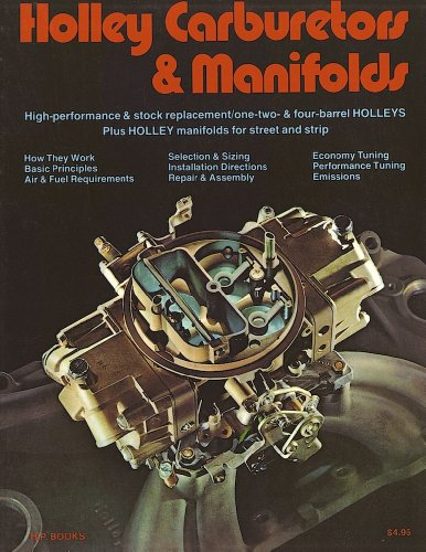 Holley Carburetors and Manifolds