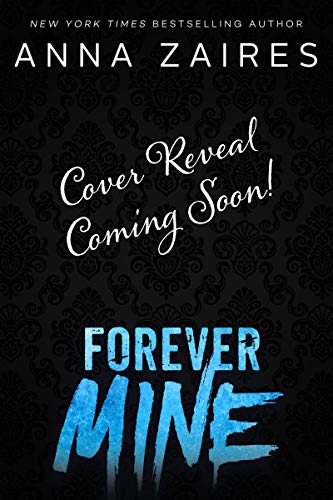 Forever Mine (Tormentor Mine Book 4) (English Edition)