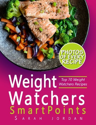 Weight-Watchers-SmartPoints-Cookbook-Top-70-Weight-Watchers-Recipes-with-Photos-Nutrition-Facts-and-SmartPoints-for-every-recipe