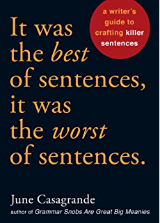 Spellbinding sentences a writers guide to achieving excellence and it was the best of sentences it was the worst of sentences a writers fandeluxe Choice Image