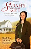 Sarah's Gift: Pleasant Valley Book Four