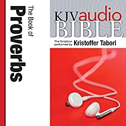 King James Version Audio Bible: The Book of Proverbs