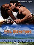 Being Mrs. Blakemore (The Blakemore Files Book 1)