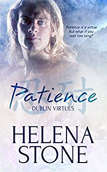 Patience (Dublin Virtues Book 1) by [Stone, Helena]