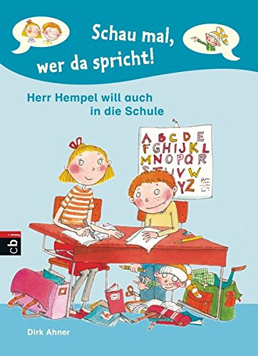 Schau mal, wer da spricht - Herr Hempel will auch in die Schule: Band 2