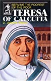 img - for Teresa of Calcutta: Serving the Poorest of the Poor (Sower Series) by D. Jeanene Watson (1984-06-01) book / textbook / text book