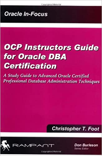 Buy OCP Instructors Guide for Oracle DBA Certification: A Study ...