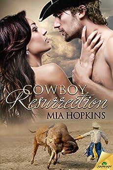 Cowboy Resurrection (Cowboy Cocktail) by [Hopkins, Mia]
