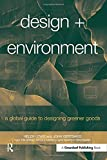 img - for Design + Environment: A Global Guide to Designing Greener Goods book / textbook / text book