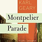 Montpelier Parade: A Novel | Karl Geary