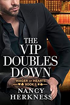 The VIP Doubles Down (Wager of Hearts Book 3) by [Herkness, Nancy]
