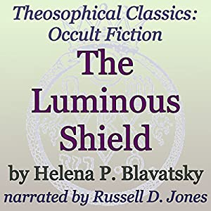 The Luminous Shield Audiobook