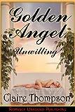 Golden Angel: Unwilling