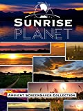Sunrise Planet: Ambient Screensaver Collection