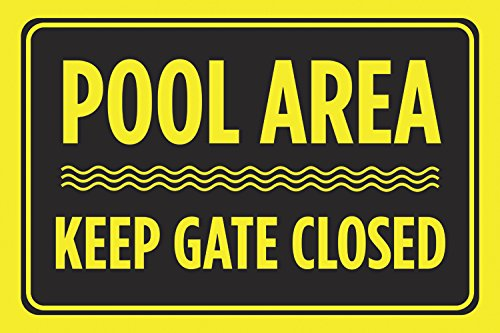 Pool Area Keep Gate Closed Black Yellow Print Swim Rules Swimming Horizontal Poster Outdoor Notice Sign Large, 12x18