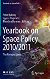 Yearbook on Space Policy 2010/2011 : The Look Forward, , 3709113628