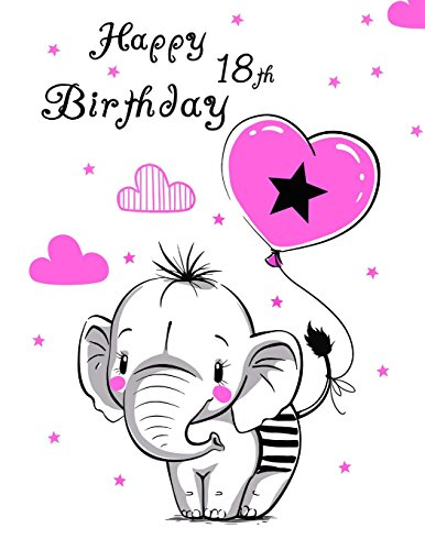 Happy 18th Birthday Notebook Journal Diary 105 Lined Pages Cute Elephant