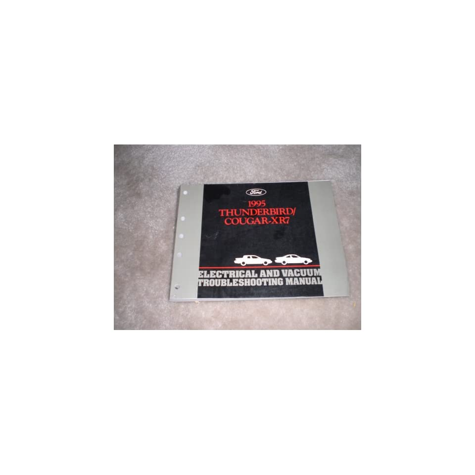 1995 Ford Electrical Vacuum Troubleshooting Manual Thunderbird/ Cougar xr7
