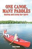 One Canoe, Many Paddles, Carol Rogne, 1432747185