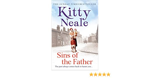 Sins Of The Father Kitty Neale 9781847563491 Amazon Books