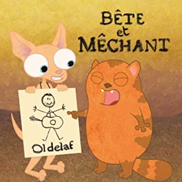 bete et mechant oldelaf