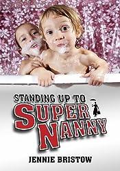 Standing Up to Supernanny (Societas)