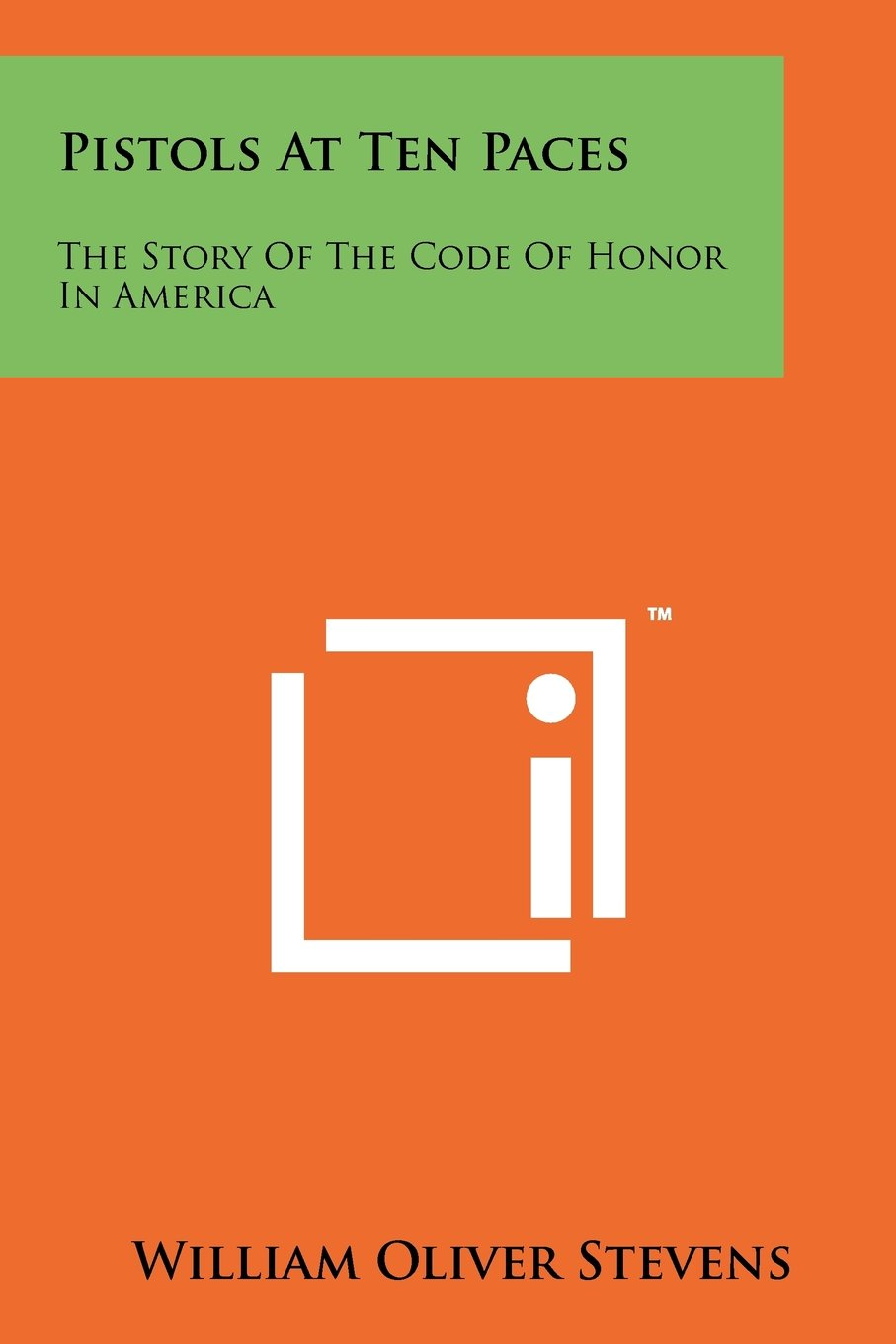 Pistols At Ten Paces: The Story Of The Code Of Honor In America PDF