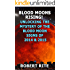 Blood Moons Rising! Unlocking the Mystery of the Blood Moon Signs of 2014 & 2015: A warning of something BIG about to happen? (Supernatural)