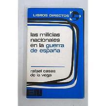 Las milicias nacionales en la guerra de España (Libros directos, 18) (Spanish Edition)