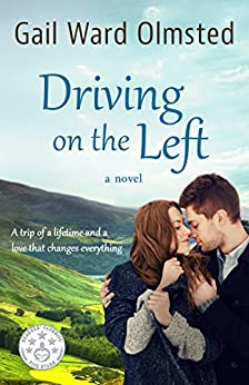 Driving on the Left: A Novel by [Olmsted, Gail Ward]