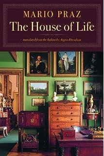 The House Of Life Common Reader Edition By Mario Praz 2010 04