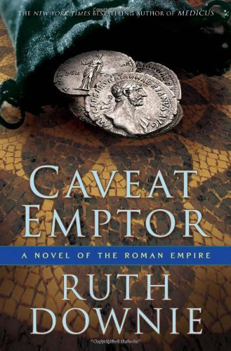 Caveat Emptor: A Novel Of The Roman Empire by Ruth Downie (December 21,2010)
